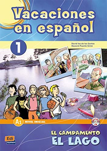 9788498481686: 1: Vacaciones en espanol/ Holidays in Spanish: El Campamento, El Lago/ the Camp, the Lake (Material Complementario) (Spanish Edition)