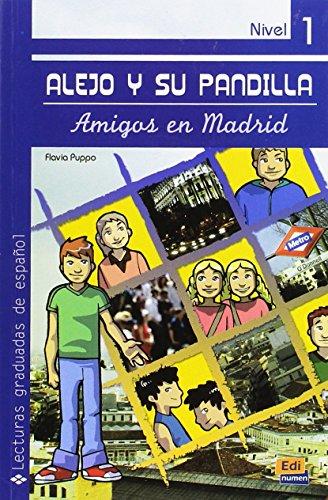 9788498481747: Alejo y su pandilla / Alejo and his Friends: Amigos en Madrid Nivel 1 / Friends in Madrid Level 1 (Lecturas graduadas / Graded Readings) (Spanish Edition)