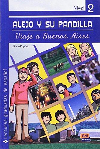9788498481754: Alejo Y Su Pandilla 2 - En Buenos Aires [Lingua spagnola]: Viaje a Buenos Aires: Libro 2