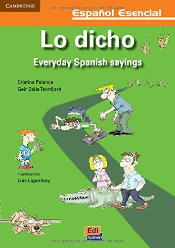 Lo Dicho: Libro (los Dichos del Dia a Dia): Cristina Palanca
