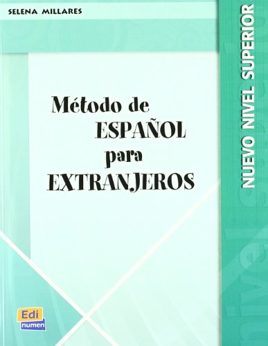 9788498482119: Método de español para extranjeros. Libro del alumno. Nuevo nivel superior. Per le Scuole superiori: 2