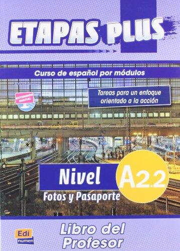ETAPAS PLUS A2.2.FOTOS Y PASAPORTE. LIBRO DES: Martin, Anabel De
