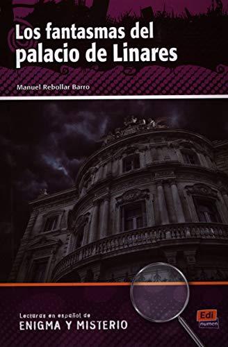 Los fantasmas del palacio de Linares /: Barro, Manuel Rebollar