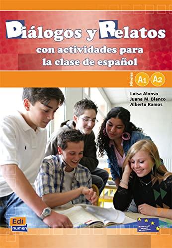 9788498482355: Dialogos Y Relatos con actividades para la clase de espanol Niveles A1 A2 (1CD audio)