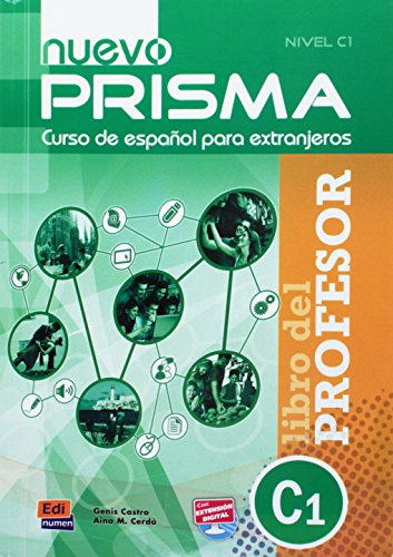 9788498482546: Nuevo Prisma C1 Teacher's Edition Plus Eleteca (Spanish Edition)