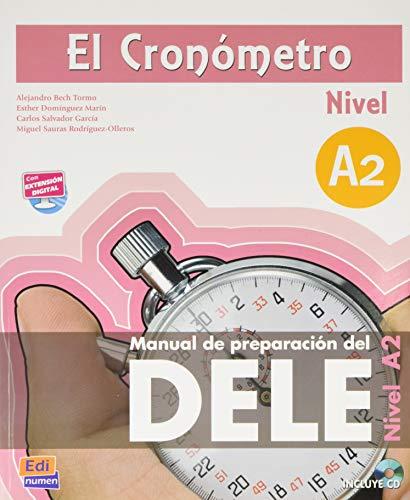 9788498483147: El Cronometro A2: Manual de Preparation del Dele (Spanish Edition)