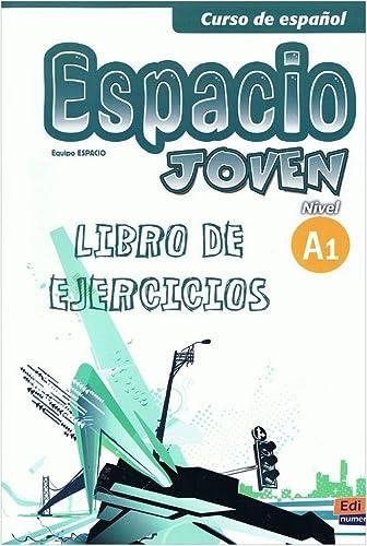 Espacio Joven A1: Exercises Book (Curso De: Galan Martinez, Luisa,