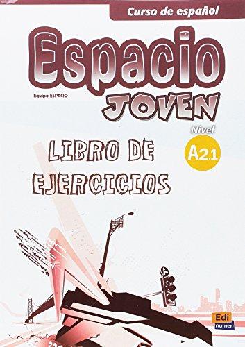 9788498483437: Curso de espanol Espacio joven : Libro de ejercicios, nivel A 2.1