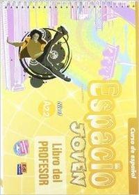 Espacio Joven A2.2 Libro del Profesor +: Isa De Los