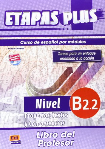 9788498483628: Etapas Plus proyectos, textos y competencias / Stages Plus Projects, Texts and Skills: Nivel B2.2. Curso de Español por modulos / Spanish Course for ... (Etapas Plus / Stages Plus) (Spanish Edition)