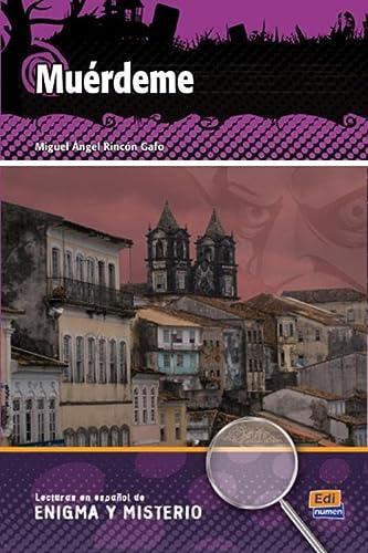 9788498483741: Muérdeme (Lecturas de Español Eenigma y misterio)