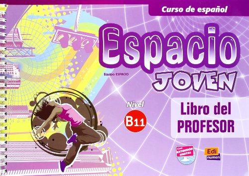 ESPACIO JOVEN B1.1 LIBRO PROFESOR (Paperback): Liliana Pereyra Brizuela