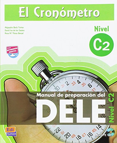 9788498484151: El cronometro / The Timer: Manual de preparacion del DELE. Nivel C2 (Superior) / DELE Preparation Manual. Level C2 (Superior)
