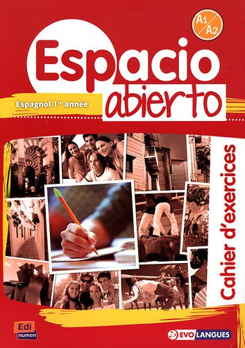 9788498484274: Espacio Abierto A1/A2 - Cahier d'exerci.