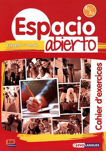 Espacio Abierto Niveau 1 Cahier d'exercices (Spanish: Romero Fernández, Ana