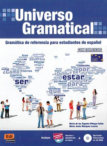 Universo Gramatical. Gramatica de referencia para estudiantes: Villegas Galan, Maria