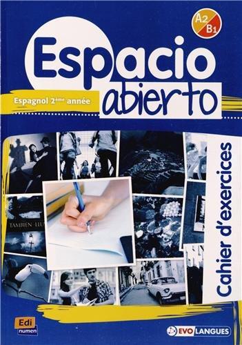 Espacio Abierto Niveau 2 Cahier d'exercices: David Isa de