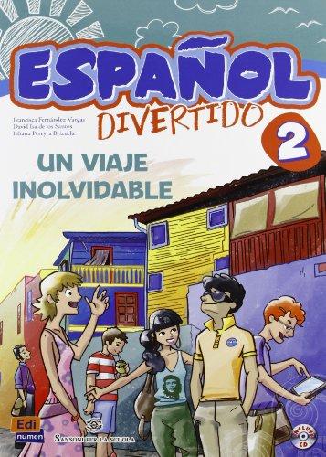 Español divertido 2. Un viaje inolvidable (+CD).: FERNANDEZ VARGAS/ISA DE LOS SANTOS/PEREYRA...