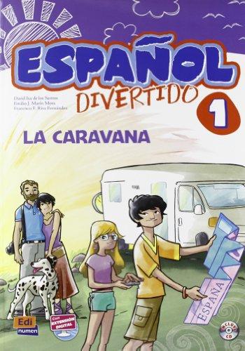 9788498485332: Espanol Divertido 1: La Caravana + CD (Spanish Edition)