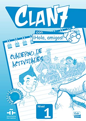 9788498485370: Clan 7 con Hola Amigos!: Exercieses Book Level 1 (Spanish Edition)
