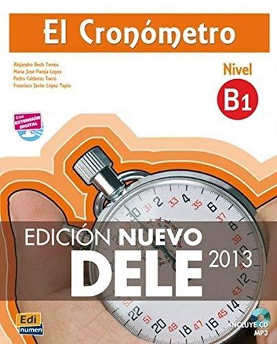 9788498485479: El Cronómetro B1 : Edición Nuevo DELE 2013 (1CD audio MP3)