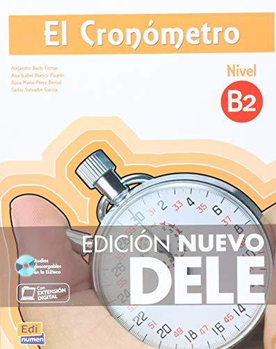9788498485486: El cronómetro / The timer: Manual de preparación del DELE. Nivel B2 / Diploma of Spanish as a Foreign Language Preparation Manual. Level B2 (Cronometro) (Spanish Edition)