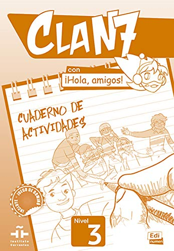 9788498486094: Clan 7 con ¡Hola, amigos! (Clan 7 Nivel 3 / Cla 7: Level 3) (Spanish Edition)