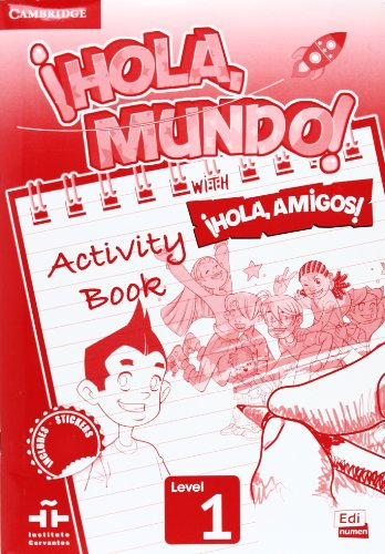 9788498486131: ¡Hola, Mundo!, ¡Hola, Amigos! Level 1 Activity Book (Spanish Edition)