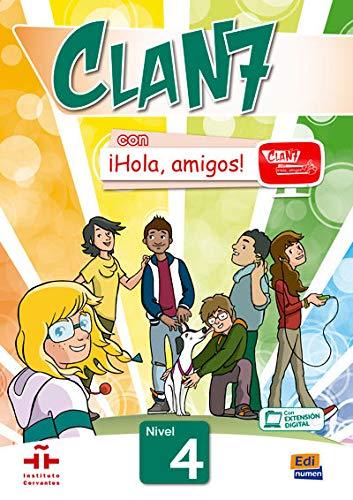 9788498486308: Clan 7 Con Hola Amigos: Students Book Level 4 (Spanish Edition)