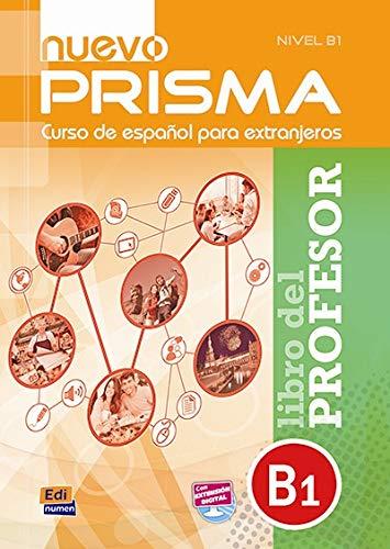 9788498486384: Nuevo Prisma B1: Libro del Profesor: Tutor Guide to Nuevo Prisma B1 in Spanish (Spanish Edition)