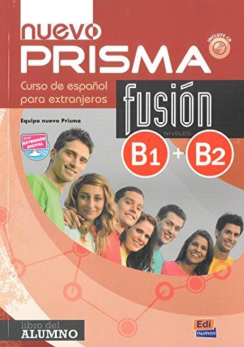 9788498489033: Nuevo prisma fusion. B1-B2. Libro del alumno. Per le Scuole superiori. Con espansione online. Con CD-Audio