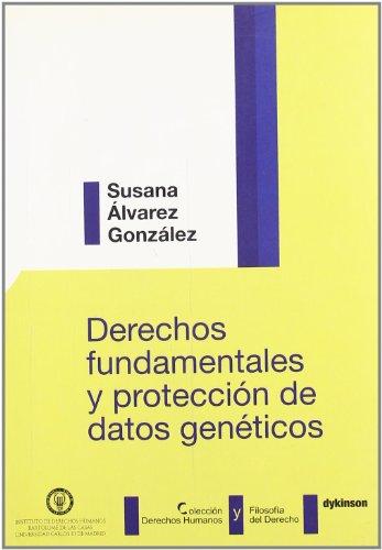 Derechos Fundamentales y Proteccion de Datos Geneticos (Hardback): Susana Alvarez Gonzalez
