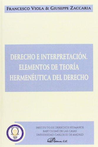 9788498490725: Derecho E Interpretación. Elementos De Teoría Hermenéutica Del Derecho (Traducciones)