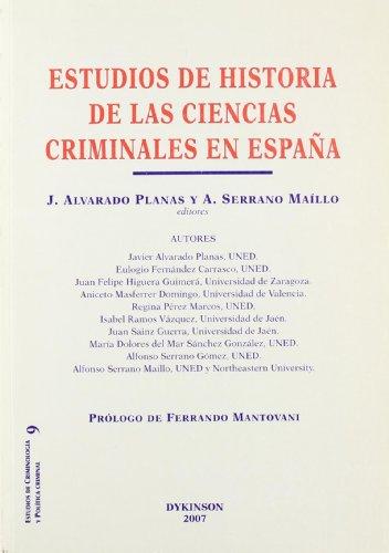 9788498490879: Estudios de historia de las ciencias criminales en Espana/ Studies of criminal science history in Spain (Spanish Edition)