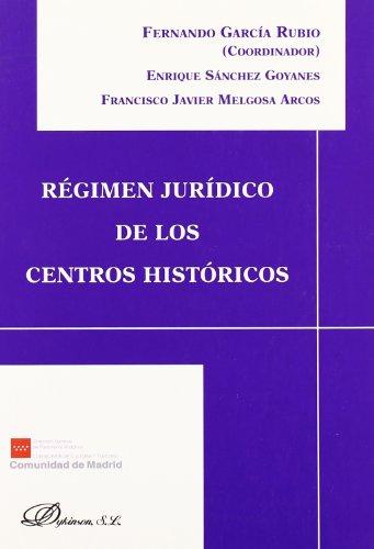Régimen jurídico de los centros históricos (Paperback): Fernando García Rubio,