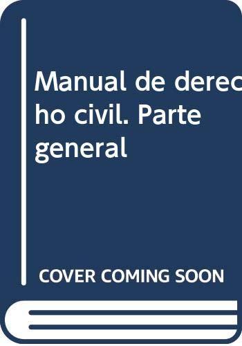 9788498491999: Manual de derecho civil. Parte general
