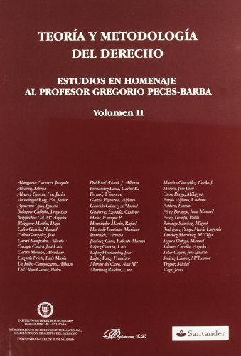 9788498492408: Teoria y metodologia del derecho/ Theory and methodology of law: Estudios En Homenaje Al Profesor Gregorio Peces-barba/ Studies in Honor of Professor Gregorio Peces-barba (Spanish Edition)