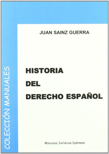 9788498493191: Historia del Derecho Español (Manuales JURÍDICOS)