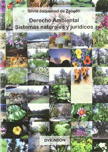 9788498493221: Derecho ambiental : sistemas naturales y jurAdicos