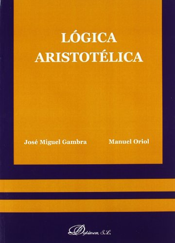 9788498493368: Logica aristotelica/ Aristotelian Logic (Spanish Edition)