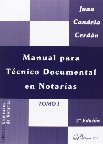 9788498493702: Manual para Técnico Documental en Notarías: Tomo I: 1 (Colección Empleados de Notarías)