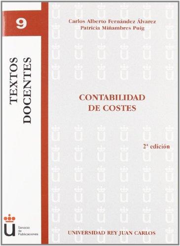 9788498494051: Contabilidad de costes (Colección Textos Docentes)