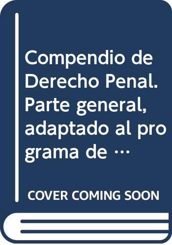 9788498494693: Compendio de Derecho Penal. Parte general