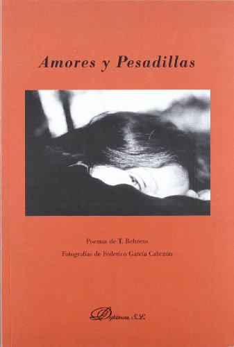 Amores y pesadillas. Poemas - Behrens (inglés), Timothy