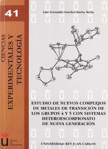 ESTUDIO NUEVOS COMPLEJOS METALES TRANSICION - Luis Fernando Sánchez-Barba Merlo