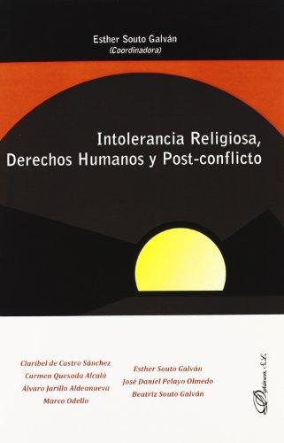 9788498497472: Intolerancia religiosa, derechos humanos y post-conflicto