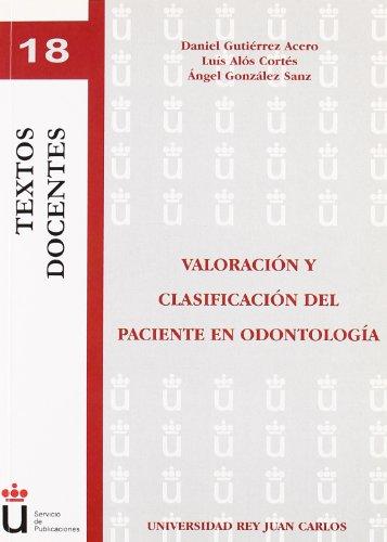 9788498497601: Valoración y clasificación del paciente en odontología (Colección Textos Docentes)