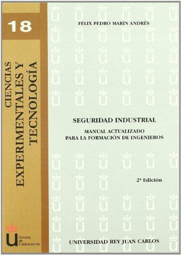 9788498497656: SEGURIDAD INDUSTRIAL. MANUAL ACTUALIZADO (2ªED) PARA LA FORMACION DE