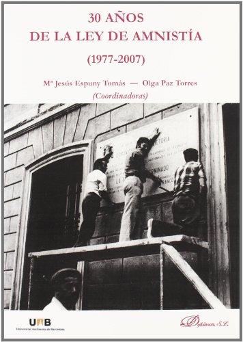 9788498497694: 30 AÑOS DE LA LEY DE AMNISTIA (1977-2007)