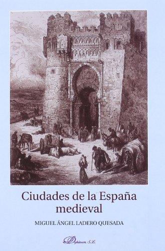 9788498498684: Ciudades de la España medieval: Introducción a su estudio
